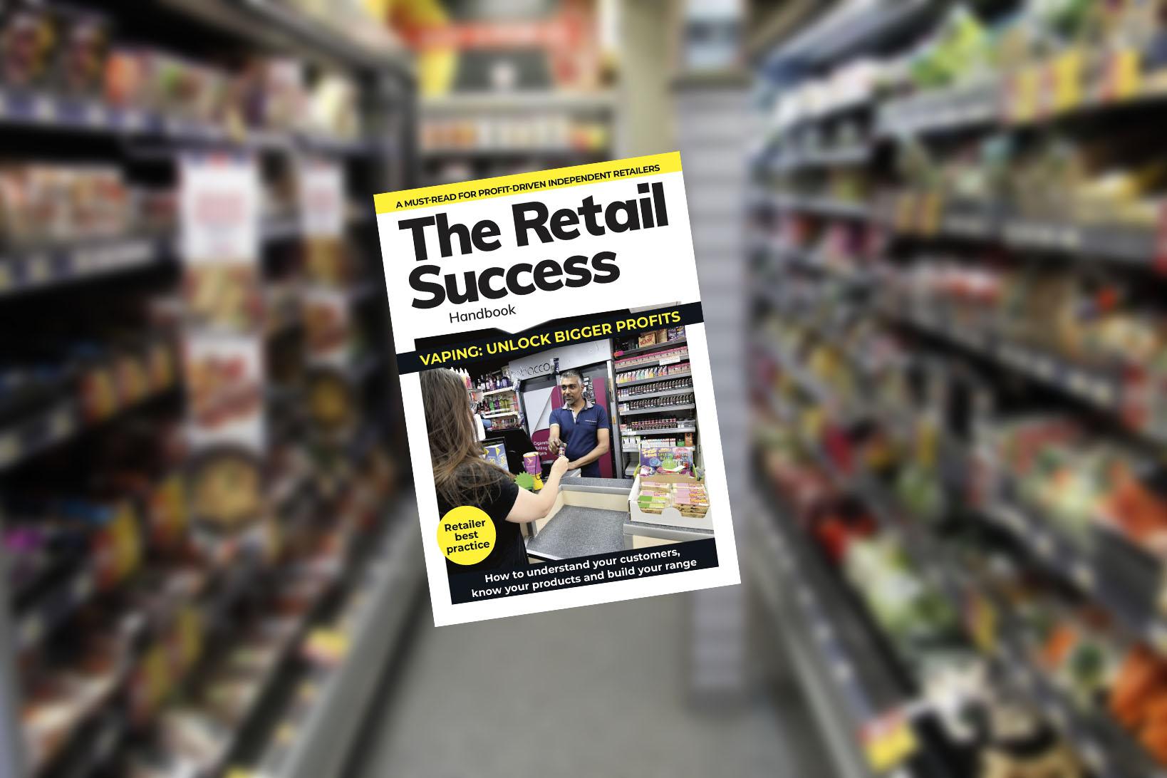 The Retail Success Handbook – Vaping - Unlock Bigger Profits